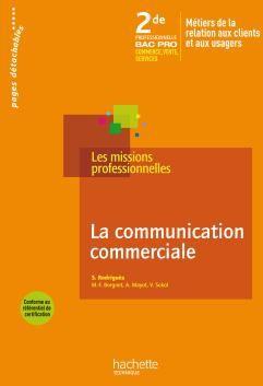 La Communication Commerciale 2de Bac Pro - Livre Eleve - Ed.2009