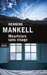 Vente Livre Numérique : Meurtriers sans visage  - Henning Mankell