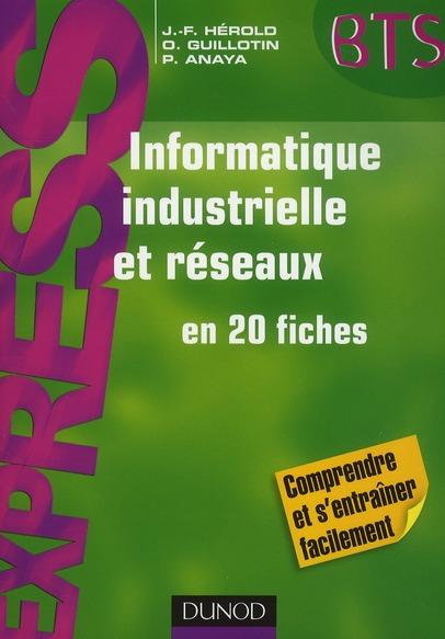 Informatique Industrielle Et Reseaux - En 20 Fiches