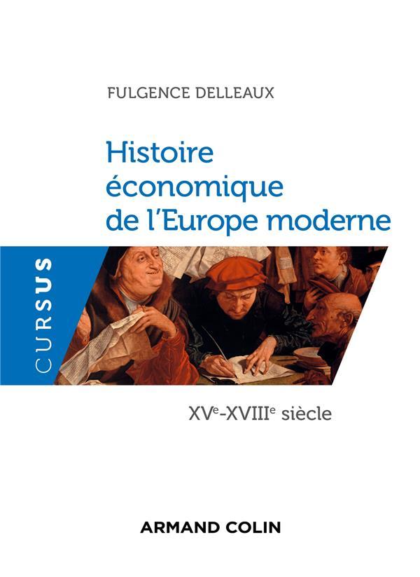 Histoire économique de l'Europe moderne ; XVe-XVIIIe siècle