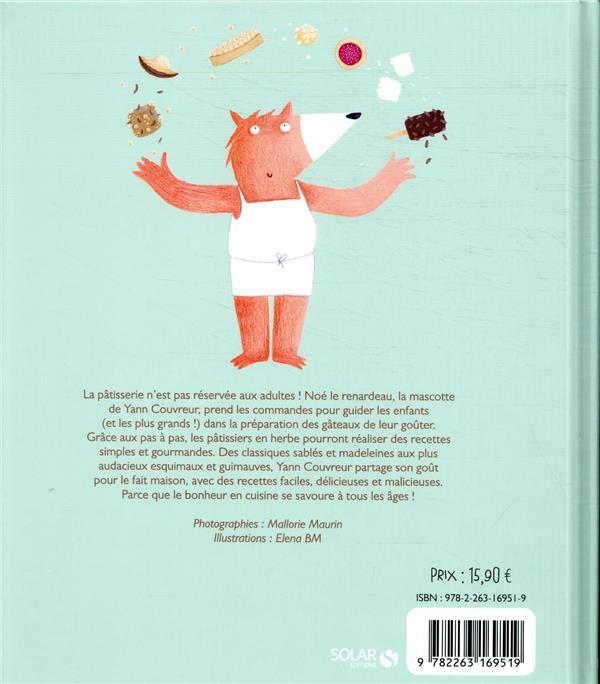 La pâtisserie pour enfants de Yann Couvreur