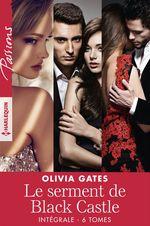 Vente Livre Numérique : Le serment de Black Castle - Intégrale 6 tomes  - Olivia Gates