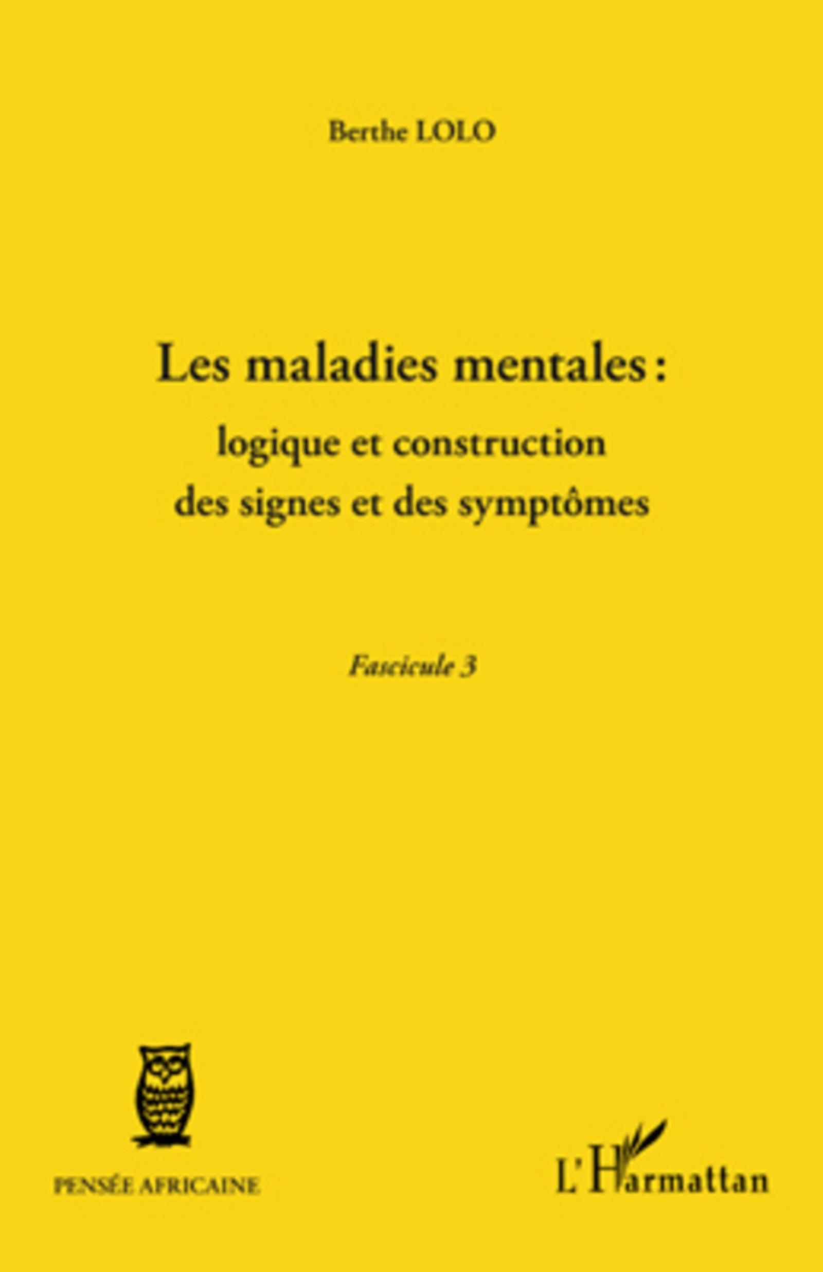 Les maladies mentales : logique et construction des signes et des symptômes