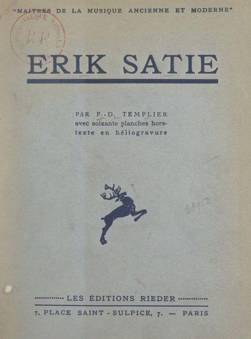 Erik Satie  - Pierre-Daniel Templier