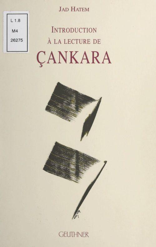 Introduction à la lecture Çankara