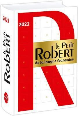 Dictionnaire le Petit Robert de la langue française (édition 2022)