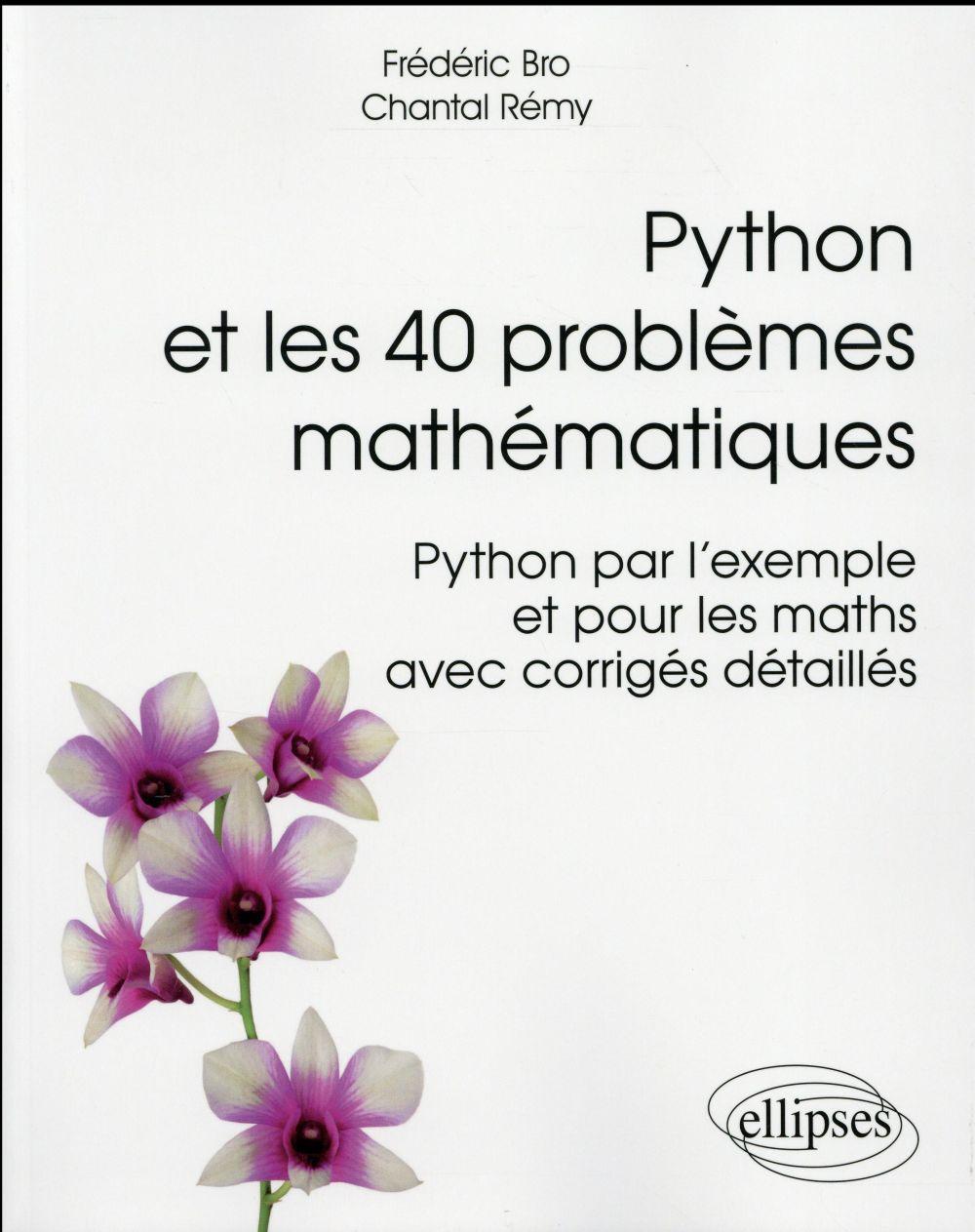 Rémy Chantal - Python et les 40 problèmes mathématiques