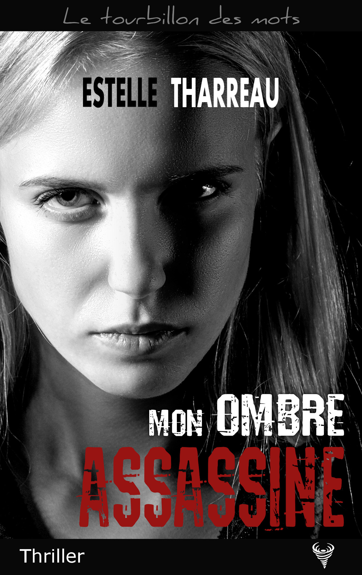 Mon ombre assassine  - Estelle Tharreau