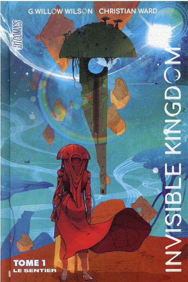 Invisible kingdom T.1 ; le sentier