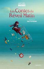 Vente EBooks : Contes du Réveil Matin  - Michel BUSSI