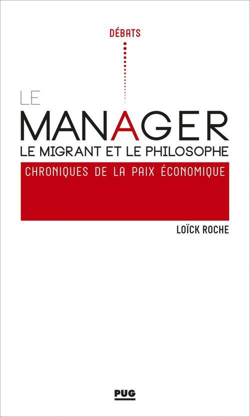 Le manager, le migrant et le philosophe
