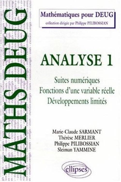 Analyse 1 Suites Numeriques Fonctions D'Une Variable Reelle Developpements Limites