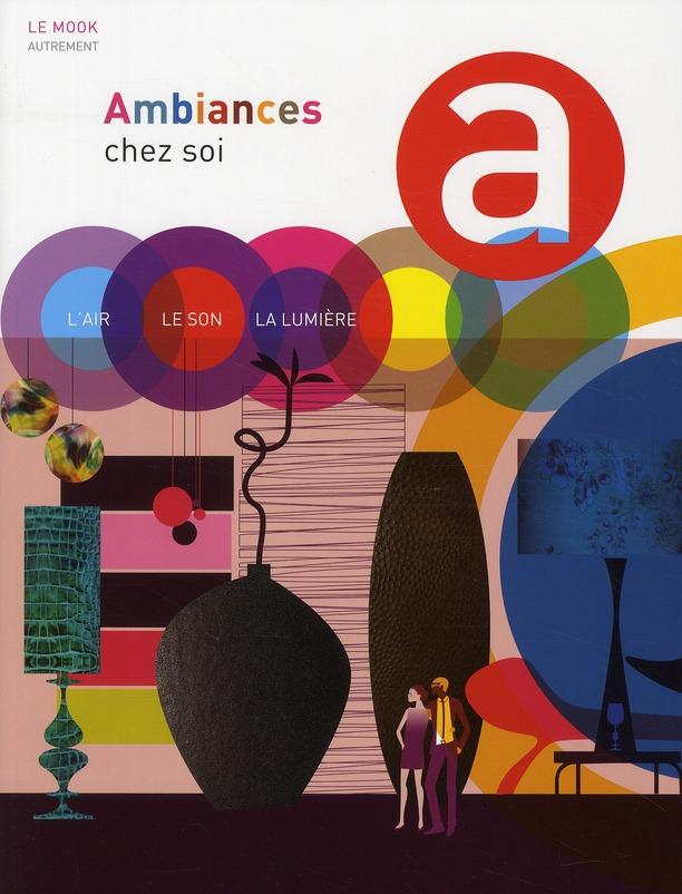 LE MOOK  -  AMBIANCES CHEZ SOI