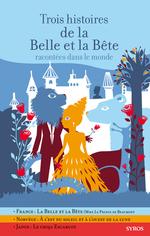 Vente EBooks : Trois histoires de la Belle et la Bête racontées dans le monde  - Gilles Bizouerne - Fabienne Morel