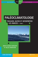 Vente EBooks : PALÉOCLIMATOLOGIE - Trouver, dater et interpréter les indices - Tome I  - Jean-Claude Duplessy - Gilles Ramstein