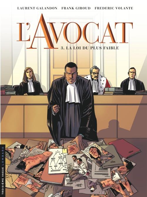 L'avocat T.3 ; la loi du plus faible