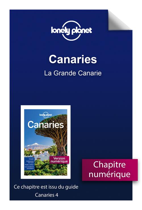 Canaries - La Grande Canarie  - Lonely Planet Fr