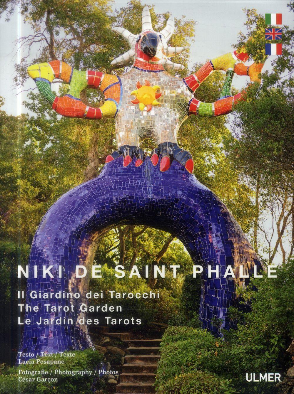 Niki de Saint Phalle ; le jardin des tarots