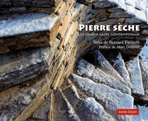 Pierre sèche ; un savoir-faire contemporain