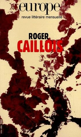 Revue europe t.859; roger caillois