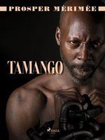 Vente Livre Numérique : Tamango  - Prosper Mérimée