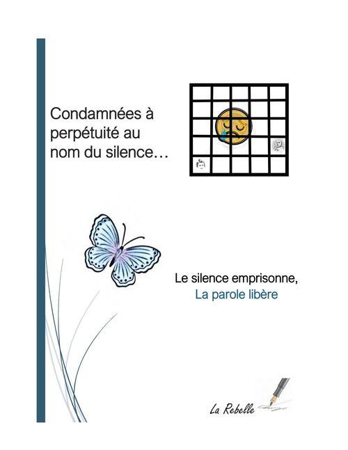 Condamnées  à perpétuité au nom du silence