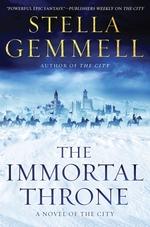 The Immortal Throne  - Stella Gemmell