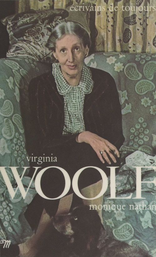 Virginia Woolf  - Monique Nathan