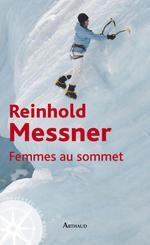 Vente Livre Numérique : Femmes au sommet  - Reinhold Messner