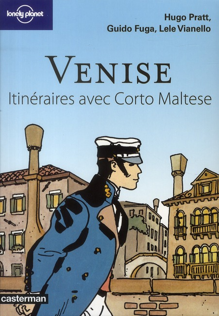 Venise ; itinéraires avec Corto Maltese