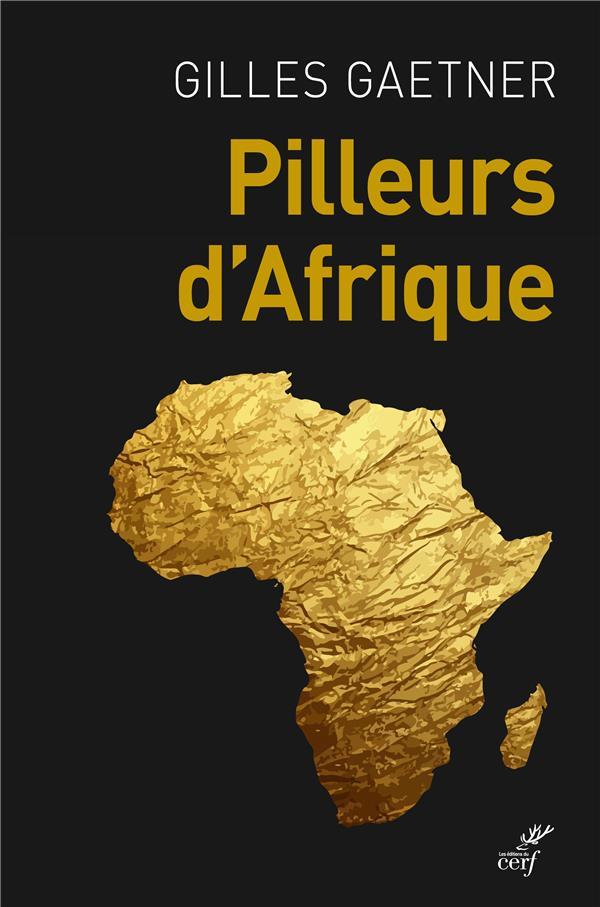 Pilleurs d'Afrique