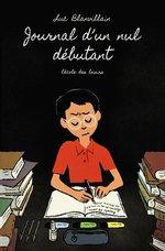 Vente EBooks : Journal d'un nul débutant  - Luc Blanvillain