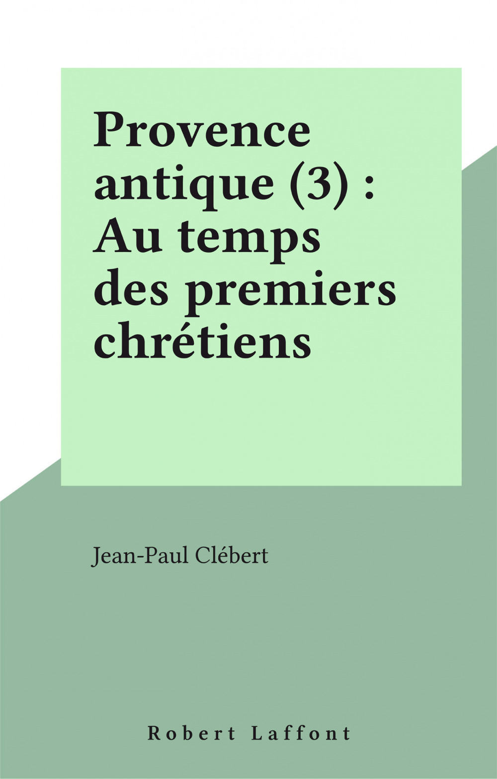 Provence antique - tome 3 - vol03