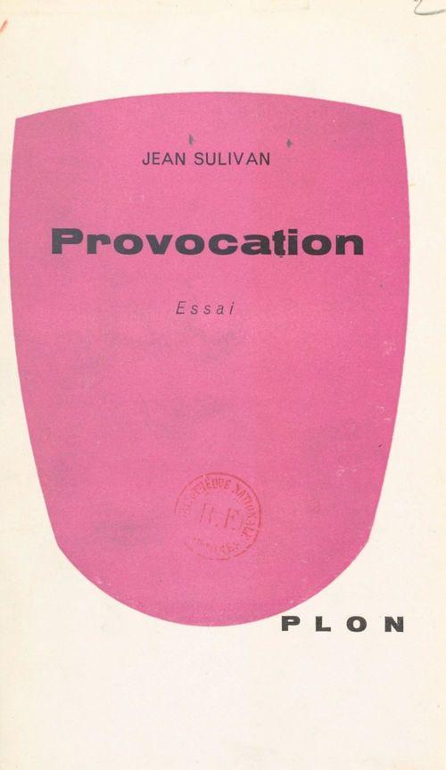 Provocation  - Jean Sulivan