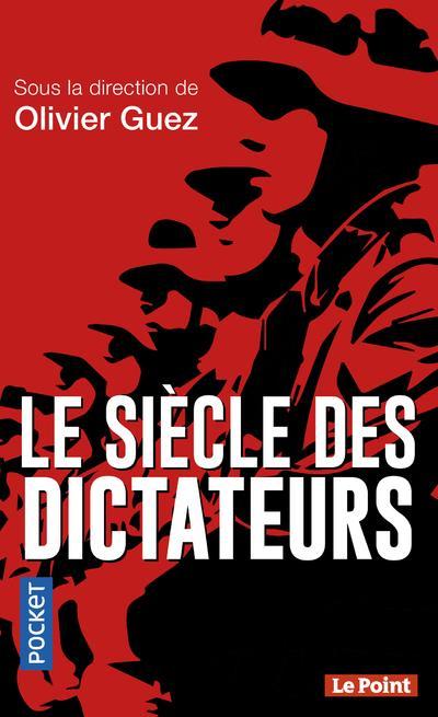 LE SIECLE DES DICTATEURS