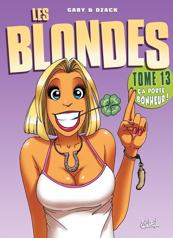 les blondes t.13 ; ça porte bonheur !