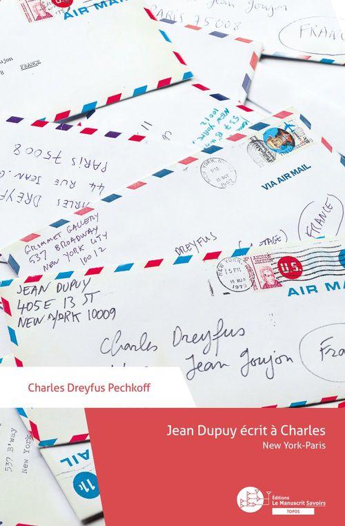 Vente EBooks : Jean Dupuy écrit à Charles  - Charles Dreyfus Pechkoff