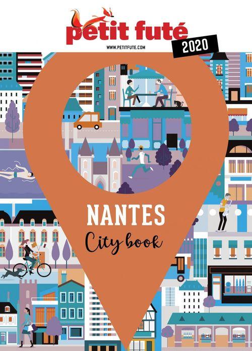NANTES 2020 Petit Futé  - Dominique Auzias  - Jean-Paul Labourdette