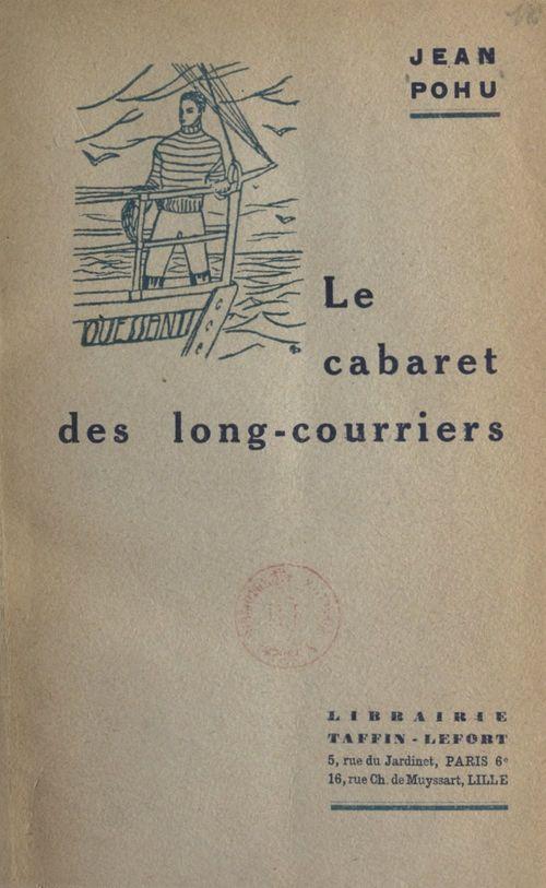 Le cabaret des long-courriers