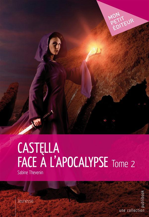 Castella face à l'apocalypse t.2