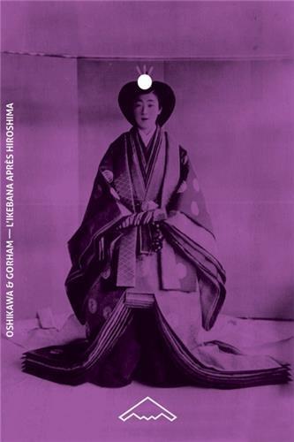 L'ikebana apres hiroshima manuel de composition florale japonaise (ed. 1947) (b2-49)