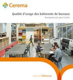 Qualité d'usage des bâtiments de bureau ; enseignements pour l'action