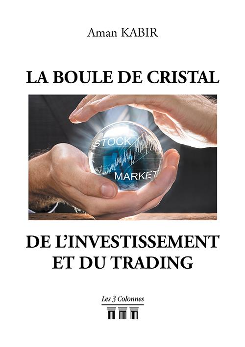 La boule de cristal de l'Investissement et du trading