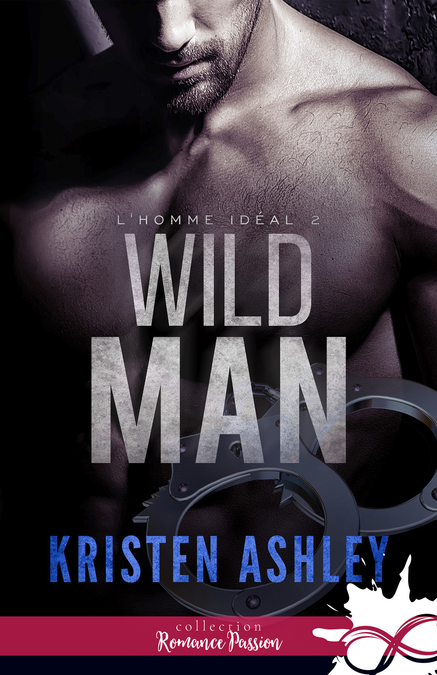 L'homme idéal t.2 ; wild man