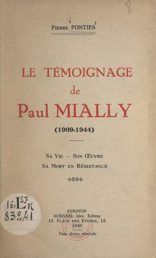 Le témoignage de Paul Mially, 1909-1944