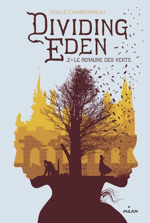 Dividing Eden t.2 ; le royaume des vents