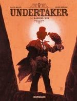 Vente Livre Numérique : Undertaker - Tome 1 - Le Mangeur d'or  - Xavier Dorison