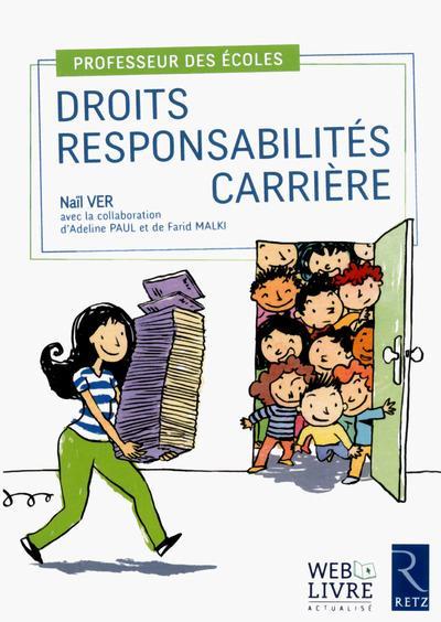 Professeur des écoles ; droits responsabilités ; carrière