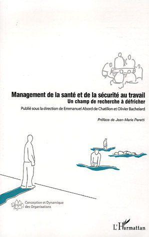 Management de la santé et de la sécurité au travail ; un champ de recherche à défricher