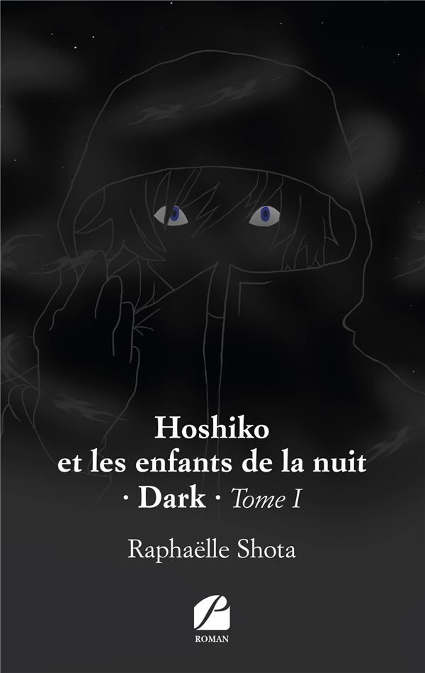 Hoshiko et les enfants de la nuit t.1 ; dark